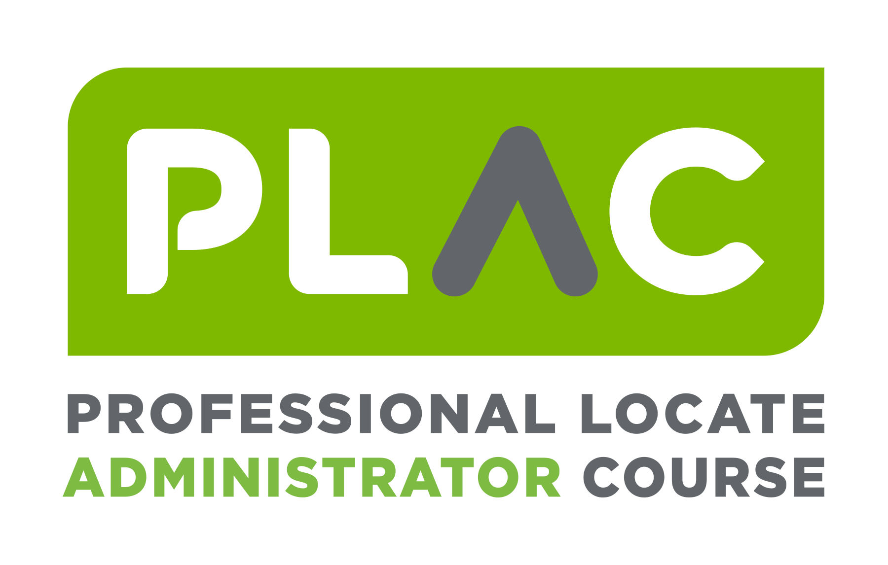 professional locate administrator course (PLAC)